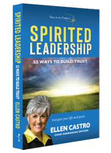 Spirited Leadership by Ellen Castro